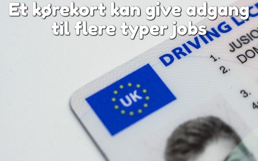 Et kørekort kan give adgang til flere typer jobs